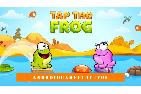 Tap the Frog Android Game Gameplay [Game For Kids] - YouTube