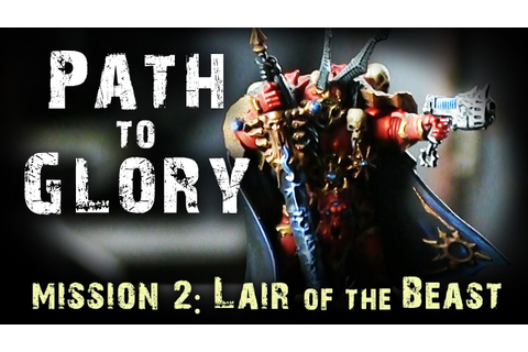 Path to Glory Campaign - Khorne vs Slaanesh Game 2 - YouTube
