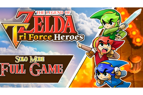 The Legend of Zelda: Tri Force Heroes - Full Game | Solo ...