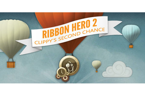 Lost Garden: What the heck happened to Clippy? Ribbon Hero ...