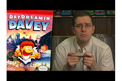 Day Dreamin Davey - Angry Video Game Nerd - Episode 98 ...