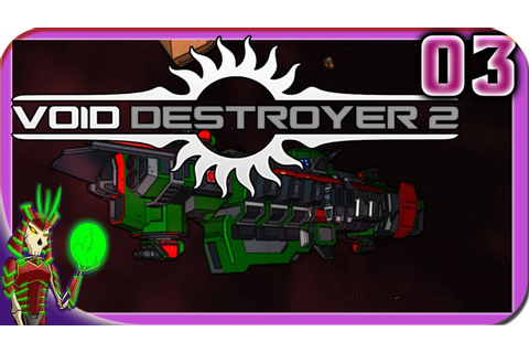 VOID DESTROYER 2 | Open World Space RTS Game | 3 | Early ...