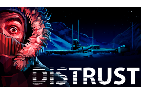 Sci-fi Survival Game 'Distrust' Comes to Steam This August ...