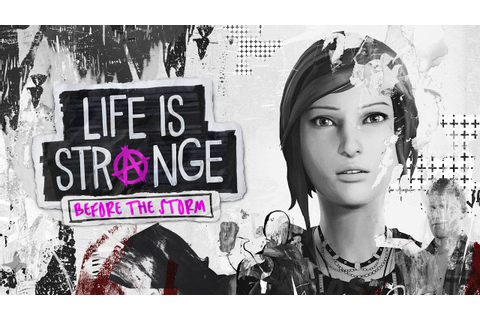 Life is Strange - Before the Storm Soundtrack (Complete ...