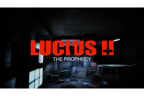 Spieletest: LUCIUS 2 – THE PROPHECY (2015, PC) | Oliverdsw ...