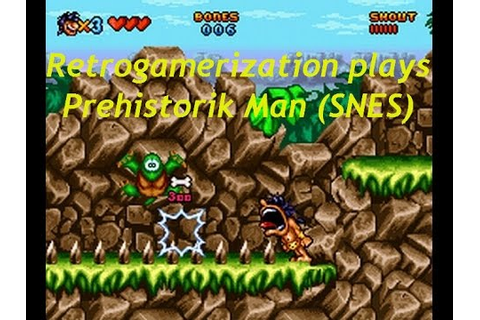 prehistorik man (SNES) gameplay - YouTube
