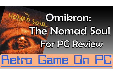 Omikron: The Nomad Soul for PC Review - YouTube