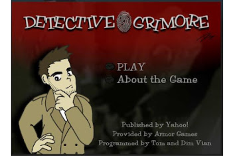 Free Online Detective Games - Detective Grimoire | Mystery ...