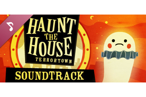 Haunt the House: Terrortown Soundtrack on Steam