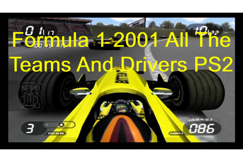 Formula 1 2001 All The Drivers Teams And Tracks PS2 - YouTube