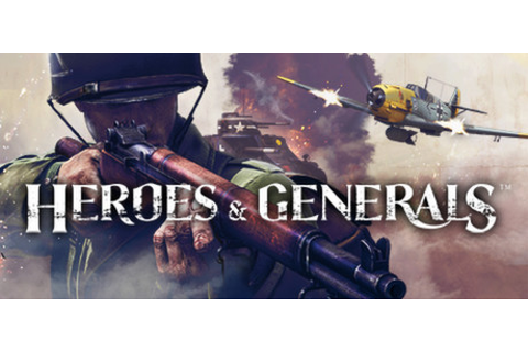 Heroes And Generals (Video Game) - TV Tropes