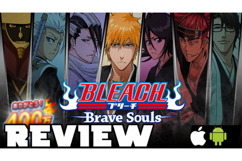 Bleach Brave Souls Mobile Game Review [HD] - YouTube