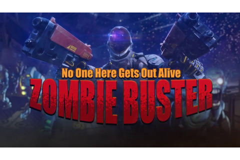 Zombie Buster VR trailer ver1.5 - YouTube