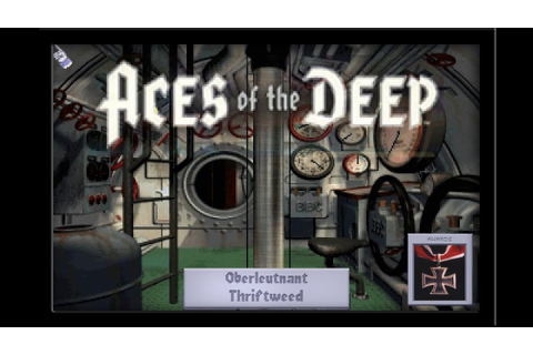 Aces Of The Deep (PC/DOS) 1994, Dynamix - YouTube