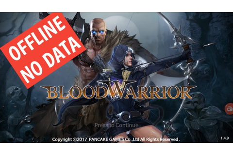 BLOOD WARRIOR MOD OFFLINE RPG ANDROID GAME, + download ...