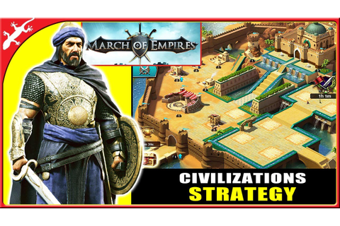 March of Empires : New Civilization Strategy Game by ...