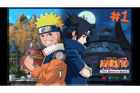 Naruto: The Broken Bond - cap.1 - YouTube