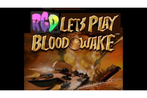 Xbox Original Game : Blood Wake Pt 1 Gameplay Commentary ...