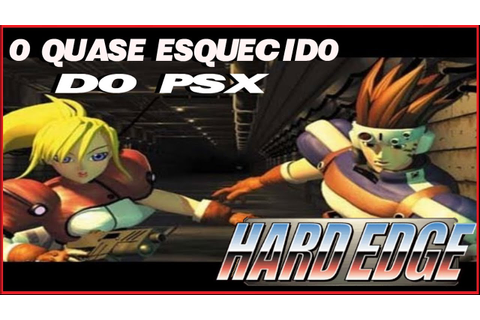 HARD EDGE O GAME QUASE ESQUECIDO DO PLAYSTATION #1 - YouTube
