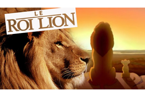 LE ROI LION - LE FILM - YouTube