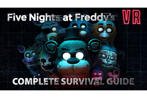 FNAF VR: Help Wanted | Complete Survival Guide - YouTube