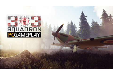 303 Squadron: Battle of Britain Gameplay (PC HD) - YouTube