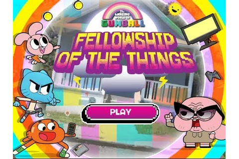 Games: Amazing World of Gumball - Fellowship of the Things ...