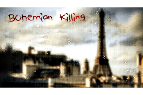 Bohemian Killing Free Download - Ocean Of Games