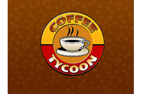 Guide to Gaming: Review: Computer Game Coffee Tycoon; Is ...