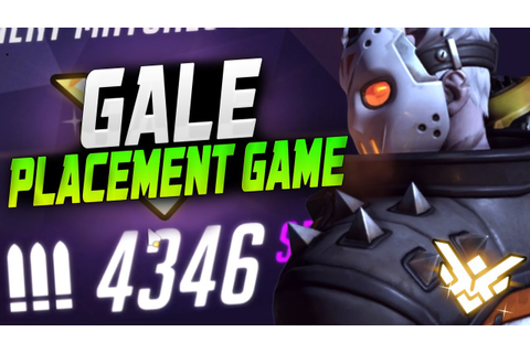 GALE IS BACK! SOLDIER 76 - FINAL PLACEMENT GAME! 4346 SR ...