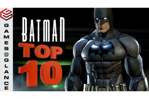 Top 10 Batman Games for Android & iOS 2018 - YouTube