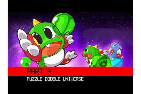 Puzzle Bobble Universe Part 4 3DS HD Gameplay Walkthrough ...