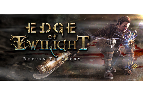Edge of Twilight – Return To Glory on Steam