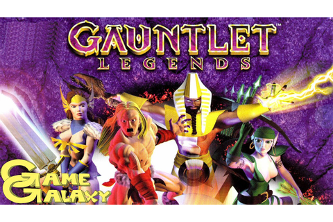 GAUNTLET LEGENDS REVIEW - Game Galaxy - YouTube