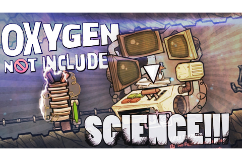 Oxygen Not Included - SUPER COMPUTER SCIENCE!! (Oxygen Not ...