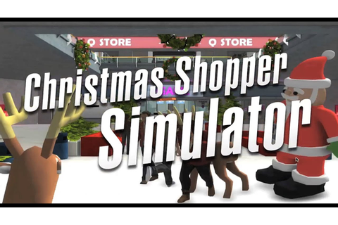 GAME presents - Christmas Shopper Simulator - YouTube