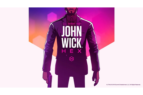 John Wick Hex is a tactical take on the phenomenal action ...