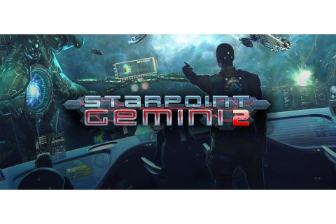 Cheapest Keys for: Starpoint Gemini 2 (PC)