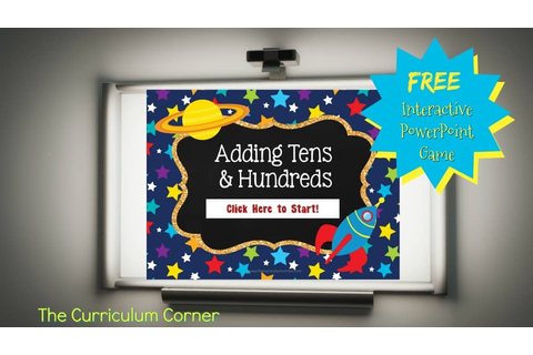 Adding Tens & Hundreds Power Point Game - The Curriculum ...