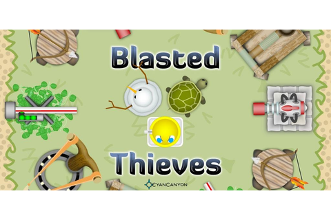 Blasted Thieves v1.4 - Frenzy ANDROID - games and apps