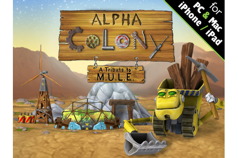 Alpha Colony is a 'modern tribute' to M.U.L.E.