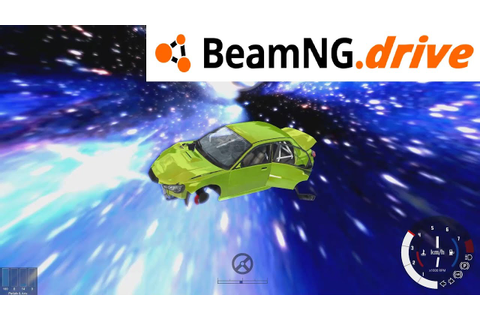Breaking the game and the space-time! BeamNG.drive - The ...