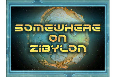 Somewhere on Zibylon v0.5 (Free Demo)(Out of date) file ...