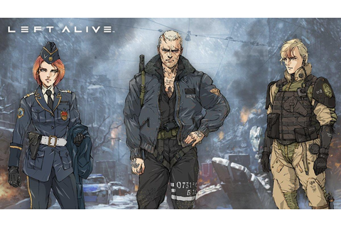 New Left Alive trailer introduces the 3 main protagonists ...