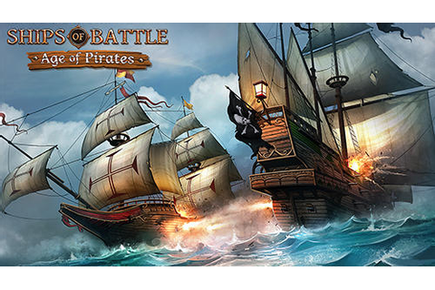 Ships of battle: Age of pirates for Android - Download APK ...