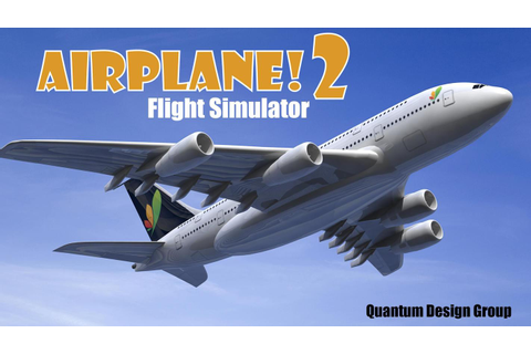 Airplane! 2 APK Download - Free Simulation GAME for ...
