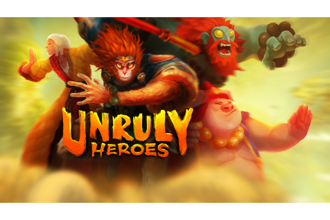 Unruly Heroes on Steam