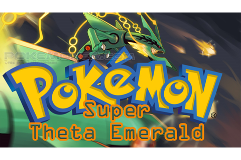 Pokemon Super Theta Emerald | DOWNLOAD POKEMON GAME