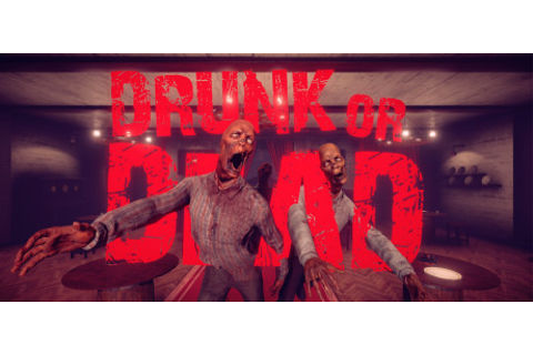 Drunk or Dead Free Download PC Game Full Version