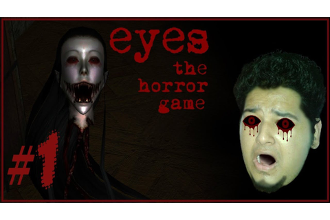 Eyes : The Horror Game - DON'T WATCH BEFORE YOU SLEEP ...